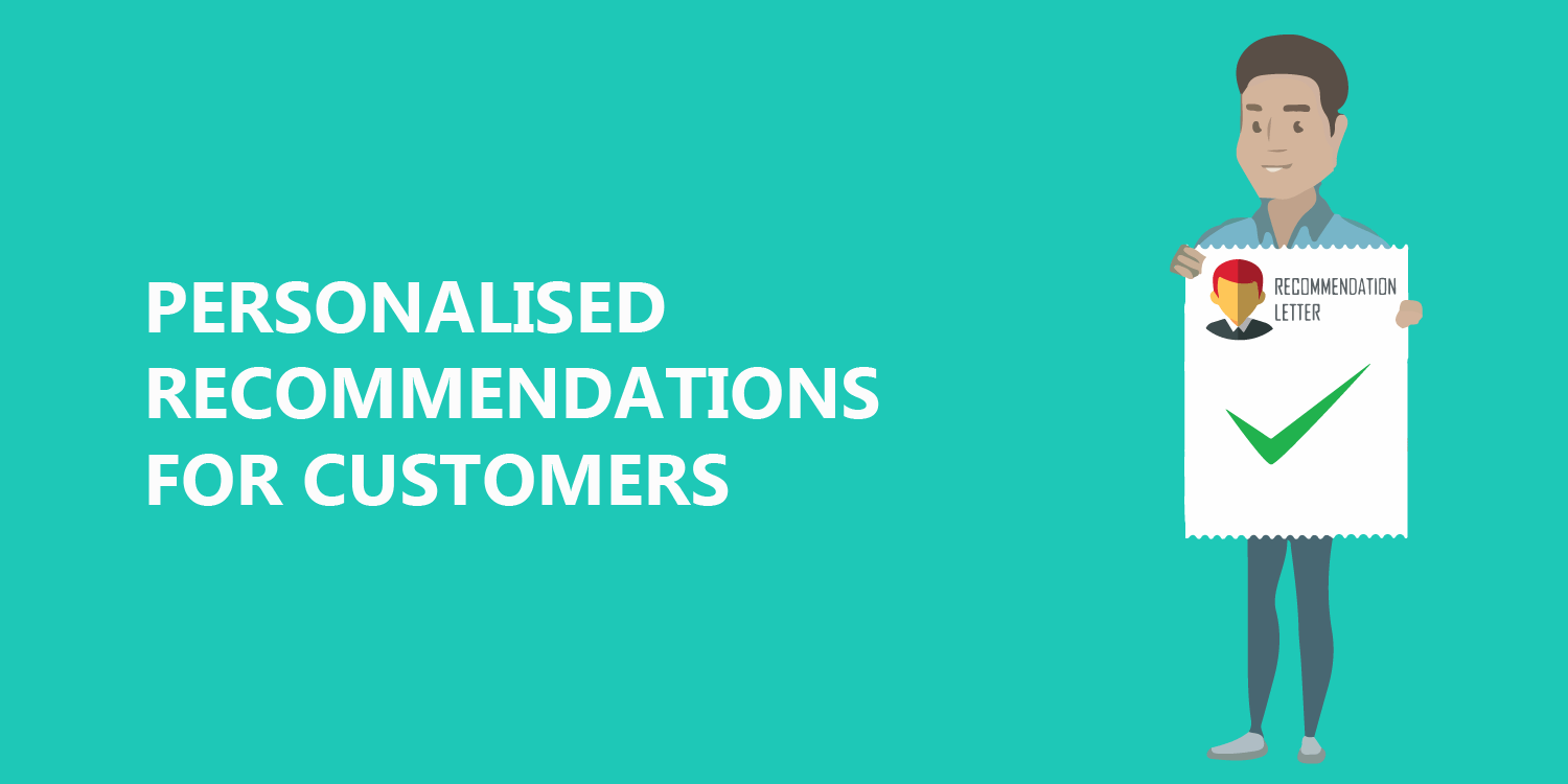 Personalised recommendations for customers